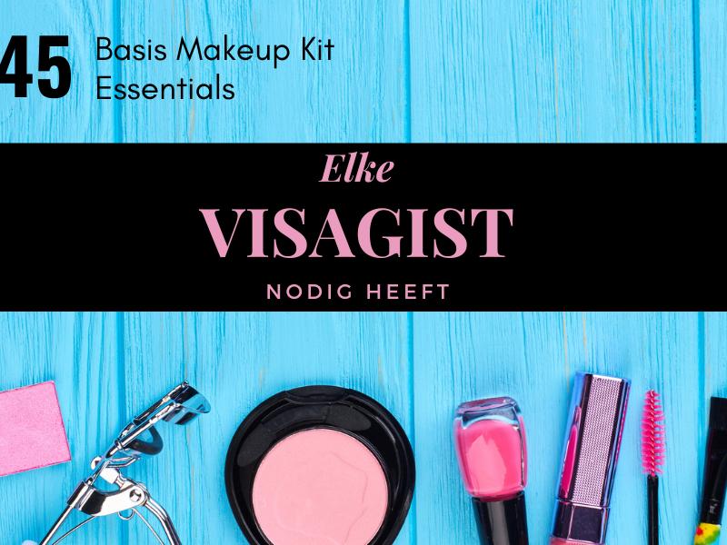 Wat moet er in je Makeup Koffer zitten?
