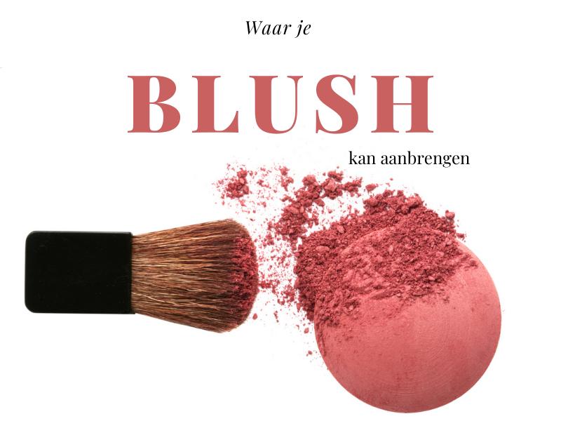 Waar je Blush kan aanbrengen