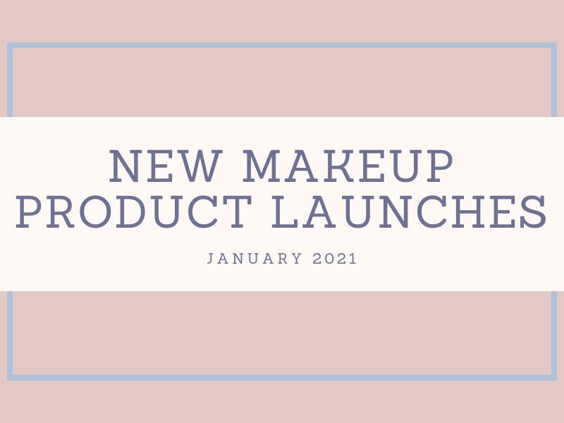 Nieuwe Makeup Producten Lancering